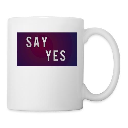 S A Y Y E S - Mug