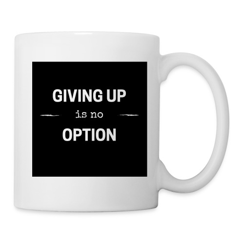 giving up is no option png - Tasse