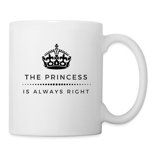 THE PRINCESS IS ALWAYS RIGHT - Tasse