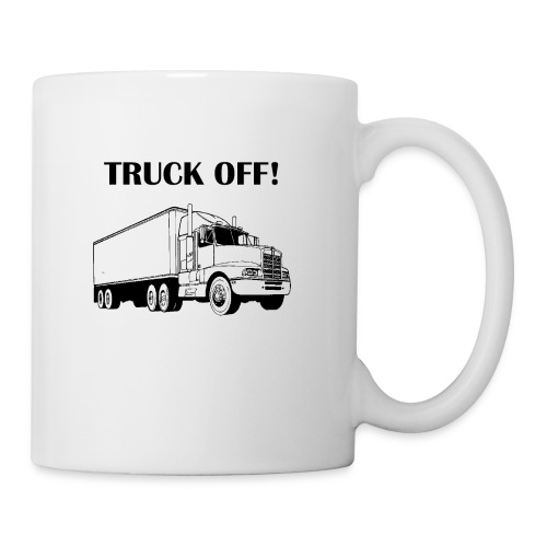 Truck off! - Mug