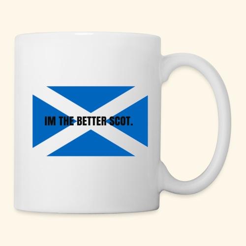 I'm the better scot - Mug