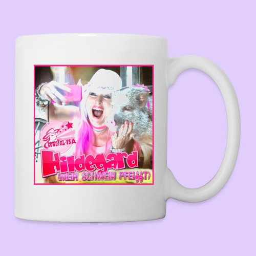 HILDEGARD mein Schwein pfeifft T Shirt - Tasse