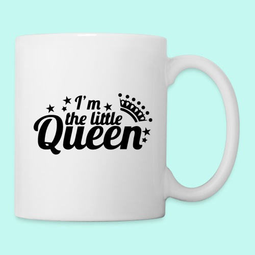 I'm the little Queen - Tasse
