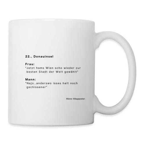 Wiener Alltagspoeten: Anderswo is no schlimmer - Tasse