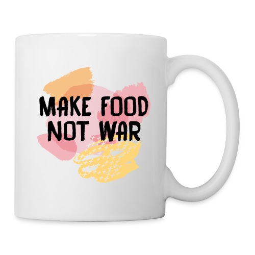 Make Food Not War - Tasse
