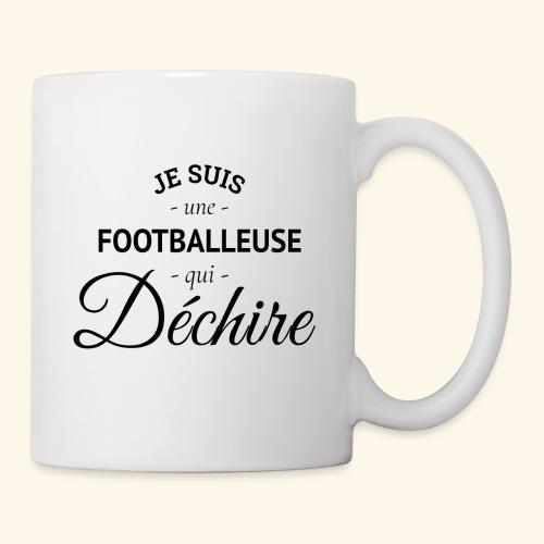Footballeuse Je suis une footballeuse qui déchire - Mug blanc