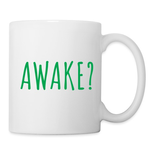 Awake - Are You Awake? - Tasse
