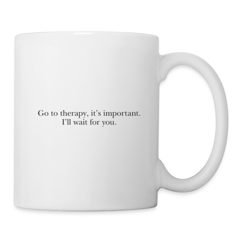 """Harry """"go to therapy"""" quote - Mug"""