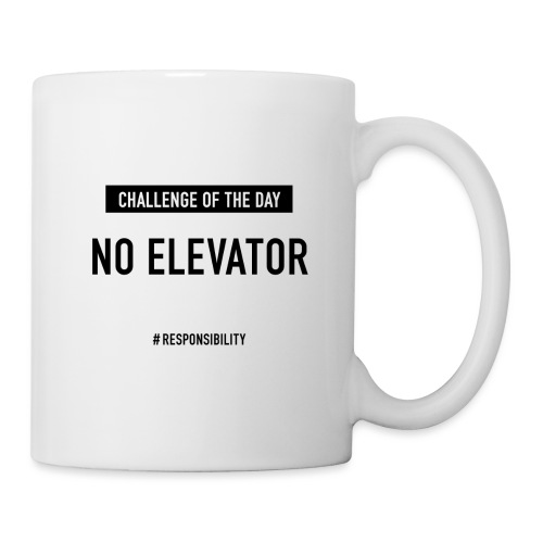 No Elevator-Challenge: Für einen guten Arbeitstag - Tasse