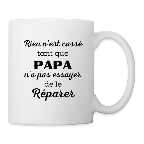 t-shirt papa rien cassé papa pas essayer réparer - Mug blanc