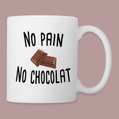 No pain no chocolat citation drôle - Mug blanc