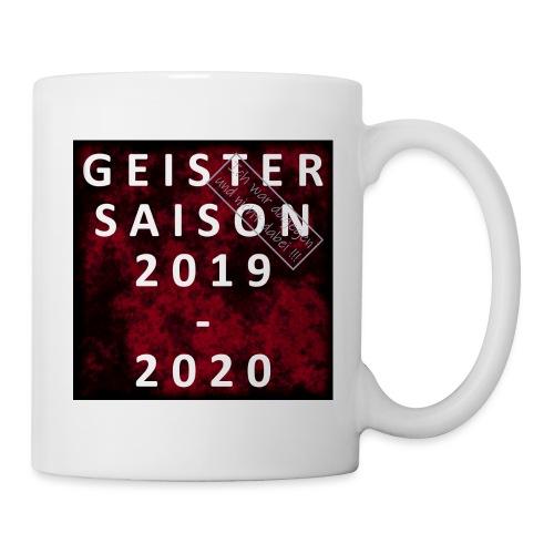 GEISTERSAISON 2019/2020 - Tasse
