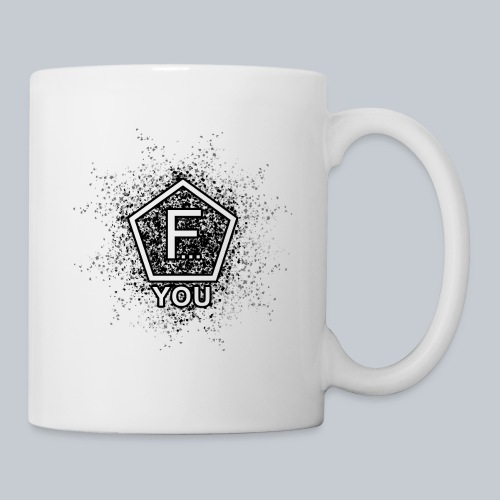 F... YOU - Tasse