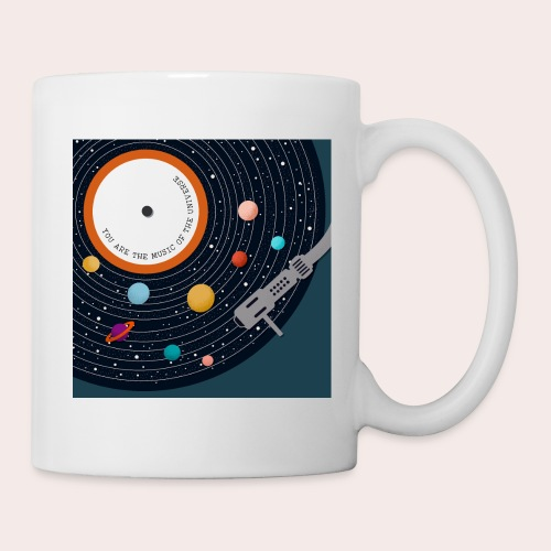 You Are The Music Of The Universe - Tasse