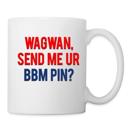 Wagwan Send BBM Clean - Mug