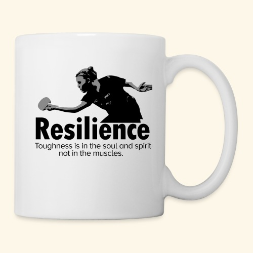 Toughness is in the soul and spirit - Tasse
