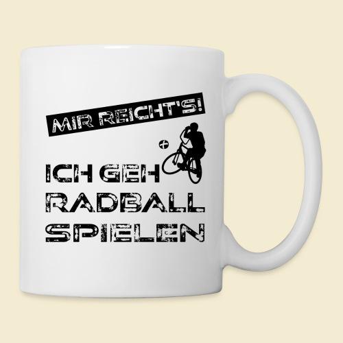 Radball | Mir reicht's! - Tasse
