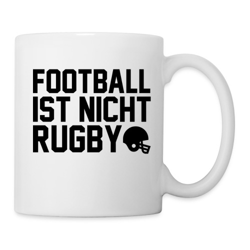 Football ist nicht Rugby! - Tasse