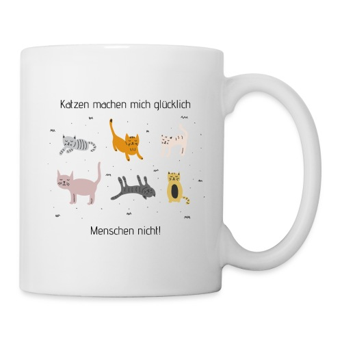 Katzen machen mich glücklich - Tasse