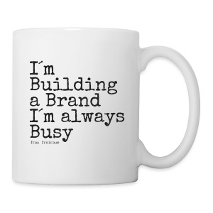 I am building a Brand - Tasse