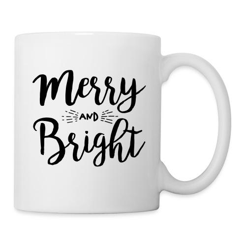 Merry and Bright - Tasse