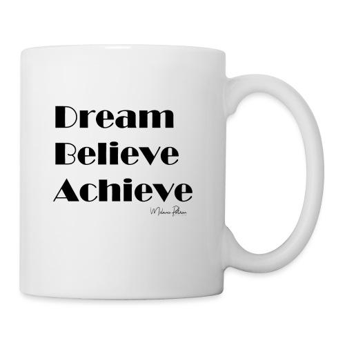 DREAM BELIEVE ACHIEVE - Mug blanc