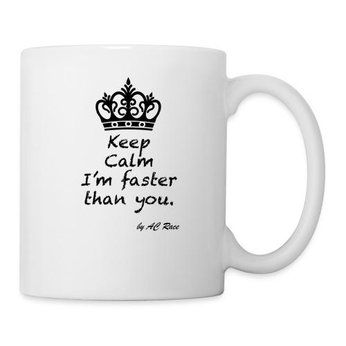 keep_calm_faster - Taza