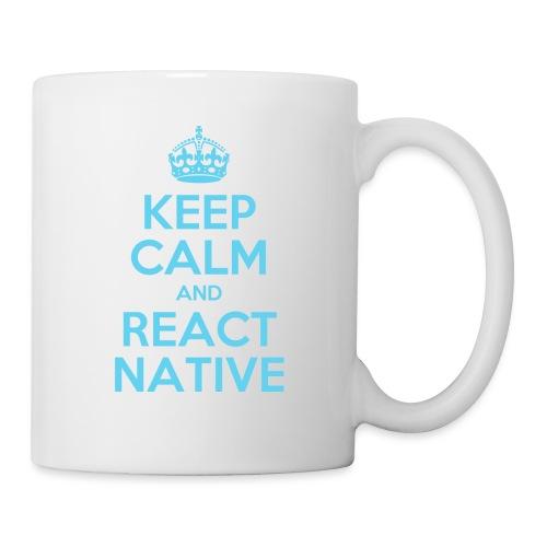 KEEP CALM AND REACT NATIVE SHIRT - Tasse