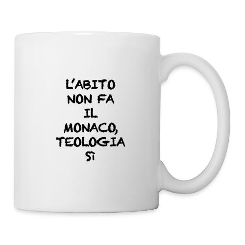 L'ABITO NON FA IL MONACO - Tazza
