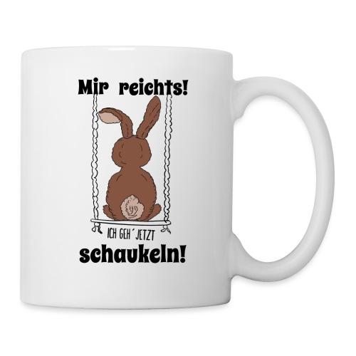 Mir reichts ich geh jetzt schaukeln Hase Kaninchen - Tasse