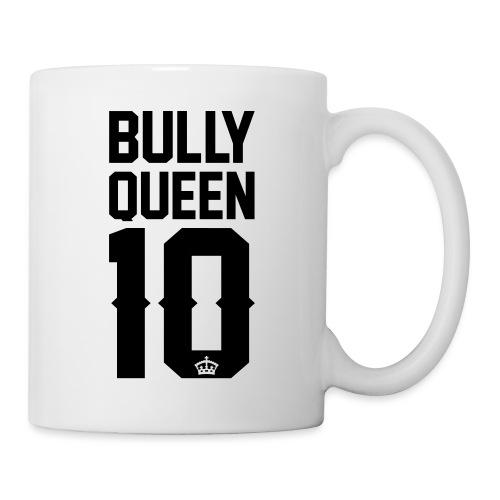 Bully-Queen - Tasse