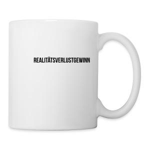 Realitätsverlustgewinn - Tasse