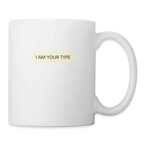 I AM YOUR TYPE - Taza