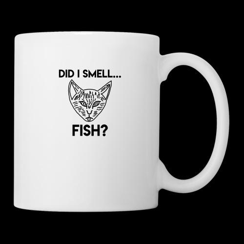 Did I smell fish? / Rieche ich hier Fisch? - Tasse
