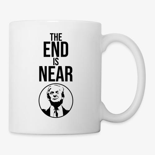 The End Is Near - Trump - Kop/krus