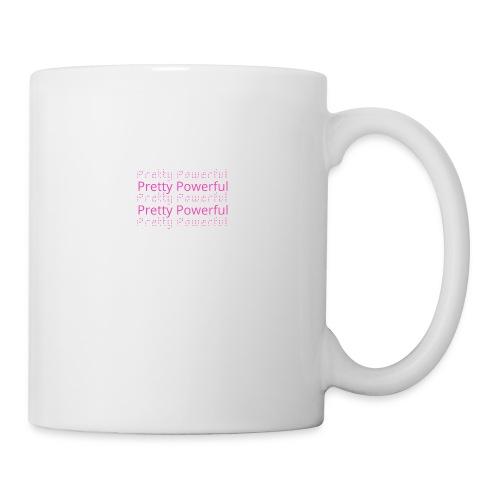 Pretty Powerful faded - Mug