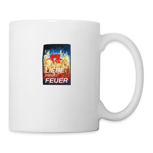 Für die Liebe durch's Feuer - Tasse