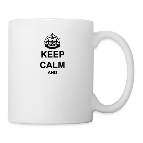 Keep Calm And Your Text Best Price - Mug