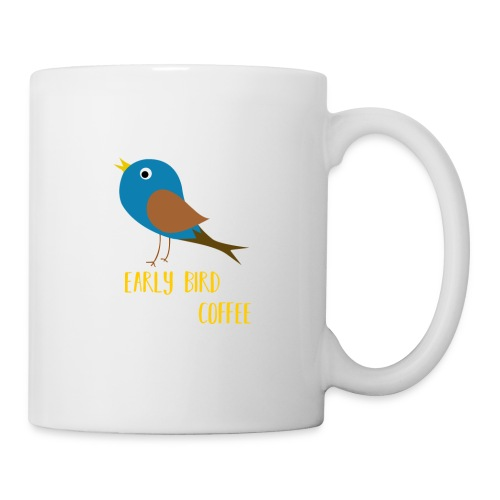 The early bird needs a lot of COFFEE v1 - Tasse