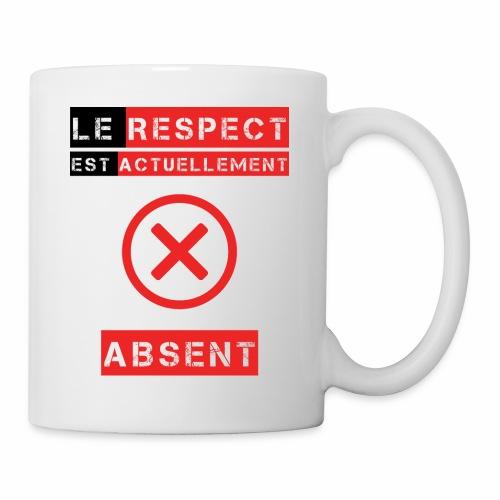 Le respect est actuellement absent - Mug blanc