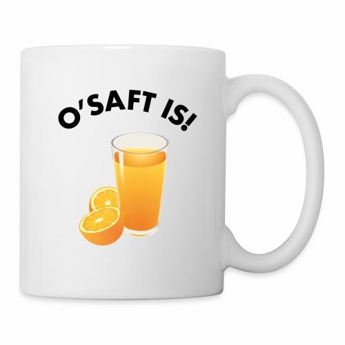 O'Saft is! - Tasse
