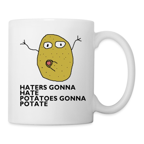 Haters gonna hate - Tasse