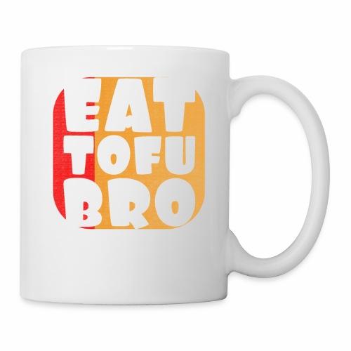 Eat Tofu Bro Shirt Vegetarier Veganer T-Shirt - Tasse