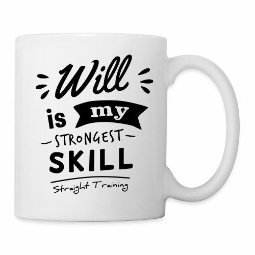 Will is my strongest skill - Tasse