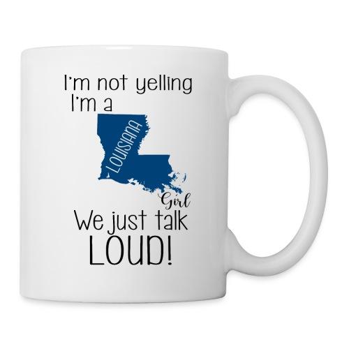 I'm not yelling i'm an Louisiana - Mug