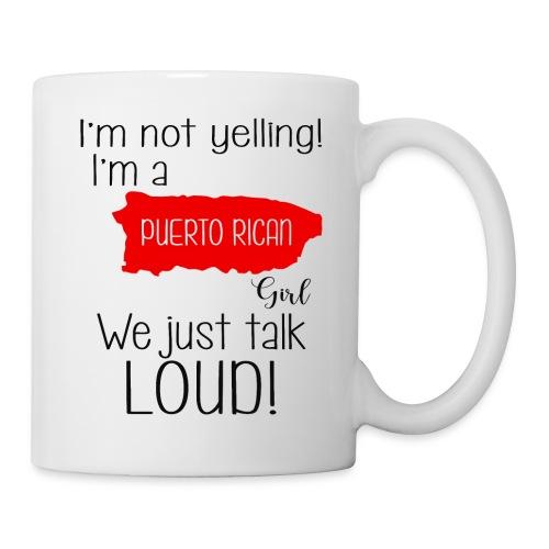 I'm not yelling! I'm a puerto rican girl - Mug