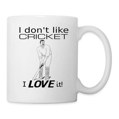 I Don't Like Cricket I Love It! - Mug