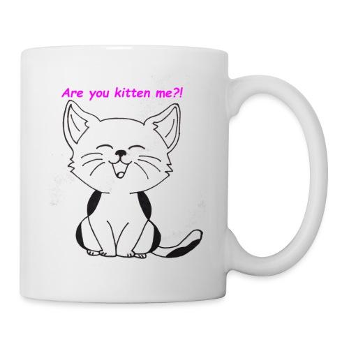 are you kitten me - Mok