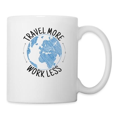 Travel more work less - Tasse & mehr für Reisende - Tasse