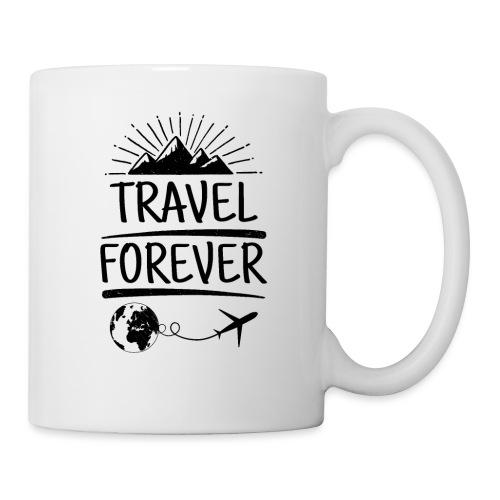 Travel Forever Tasse, Geschenke & mehr - Reisende - Tasse